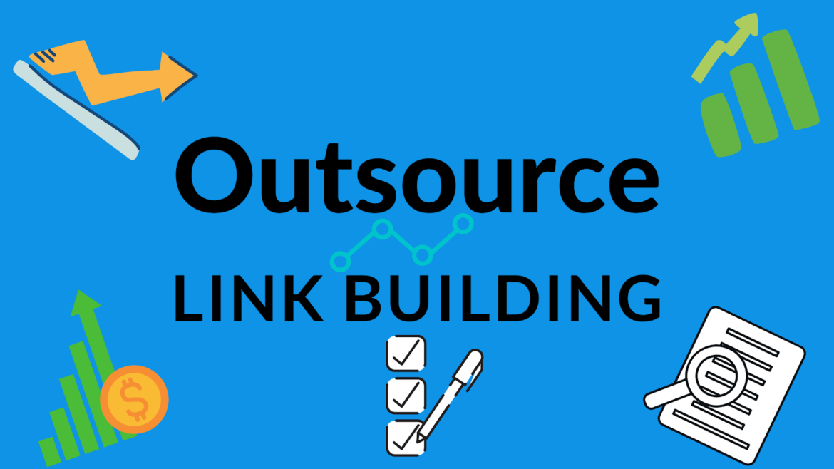 Outsource Your Link Building to a Professional Link Building Service